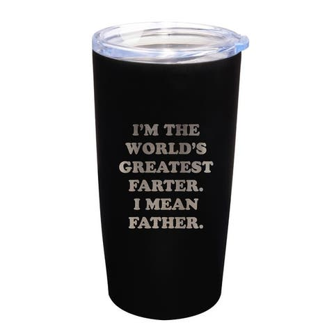 I'm The World's Greatest Farter I Mean Father Engraved 20 oz. Stainless Steel Tumbler with Lid