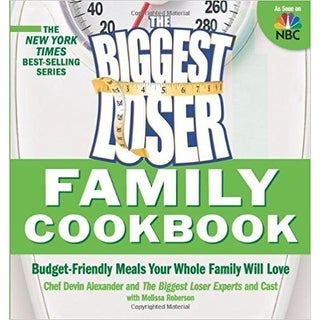 Biggest Loser Family Cookbook Budget-Friendly Meals Your Whole Family Will Love