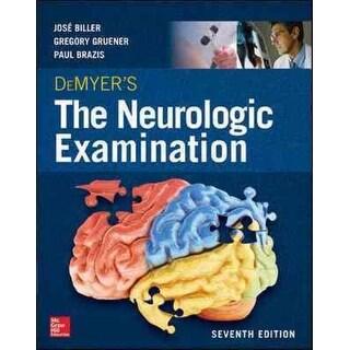 DeMyer's the Neurologic Examination - Paul W. Brazis, Jose Biller, et al.