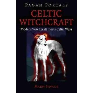 Celtic Witchcraft - Mabh Savage