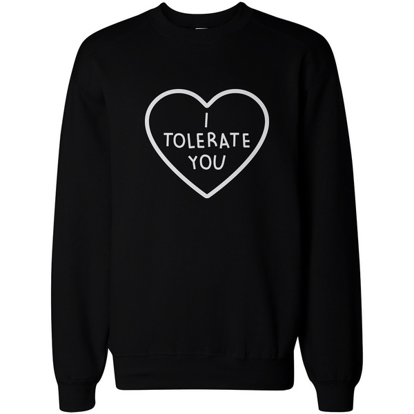 I Tolerate You Women's Cute Graphic Sweatshirt Black Crewneck Pullover Fleece