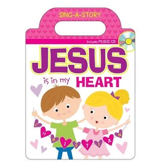 Jesus Is In My Heart Sing-A-Story Book with CD Books
