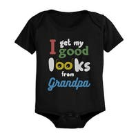 I Get My Good Looks From Grandpa Baby Bodysuit Father's Day Gift For Grandfather