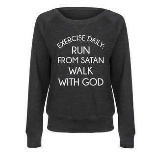 Run From Satan Walk With God - Ladies Lightweight French Terry Pullover