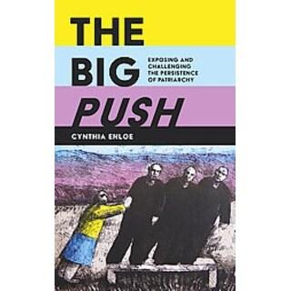 Big Push - Cynthia Enloe
