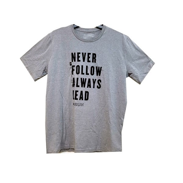 6b25dfce Shop Under Armour Men's HeatGear Run Never Follow Always Lead T-Shirt,  Gray, L - Free Shipping On Orders Over $45 - Overstock - 22425270