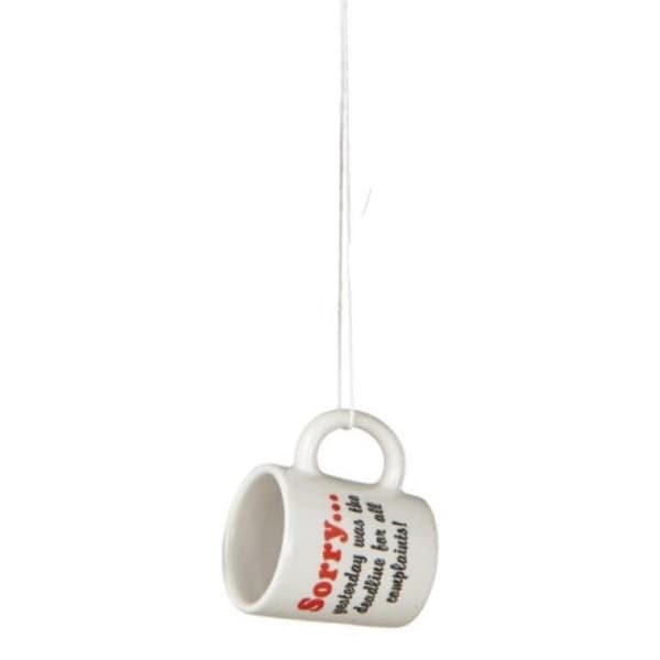 """Black, Red & White """"Sorry.....yesterday was the deadline for all complaints!"""" Workplace Humor Mug Christmas Ornament"""