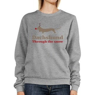 Dachshund Through The Snow Sweatshirt Christmas Pullover Fleece
