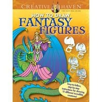 Creative Haven: How To Draw Fantasy - Dover Publications