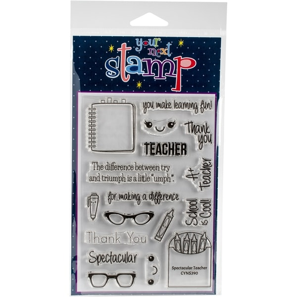 "Your Next Stamp Clear Stamps 4""X6""-Spectacular Teacher"
