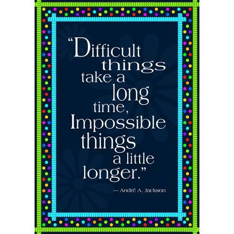 (6 Ea) Impossible Things Take Longer Poster