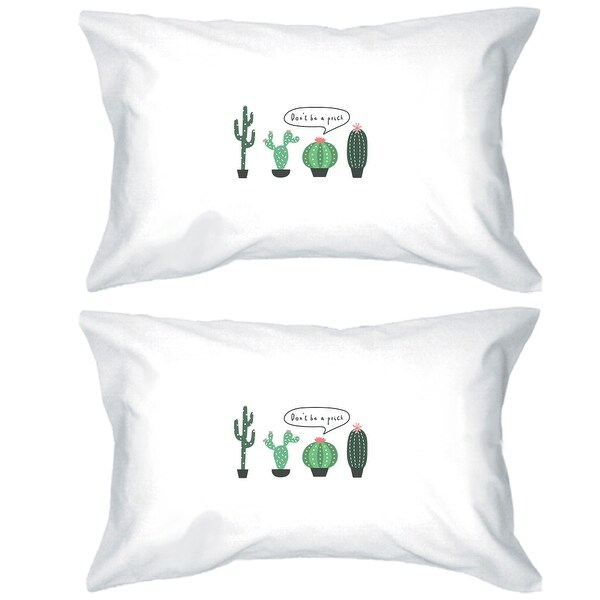 Don't Be a Prick Cotton Pillowcases Queen Size Funny Gift