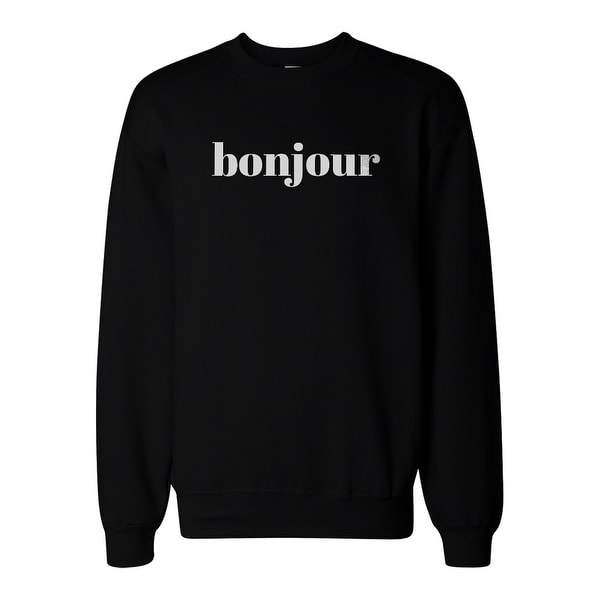 Bonjour Graphic Print Sweatshirt Back To School Unisex Sweat Shirt