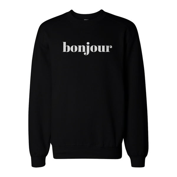 Bonjour Graphic Print Sweatshirt Back To School Unisex Sweat Shirt