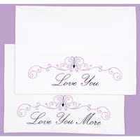 Stamped Pillowcases W/White Perle Edge 2/Pkg-Love You Love You More - White