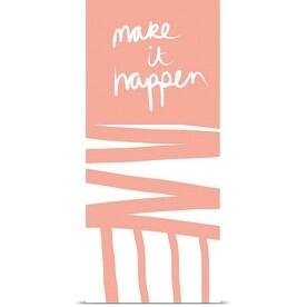 Linda Woods Poster Print entitled Make It Happen