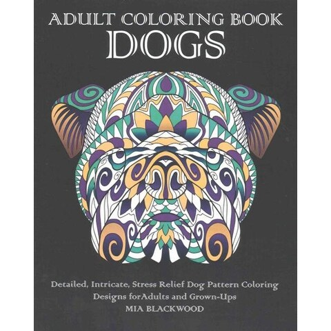 Adult Coloring Book Dogs - Mia Blackwood