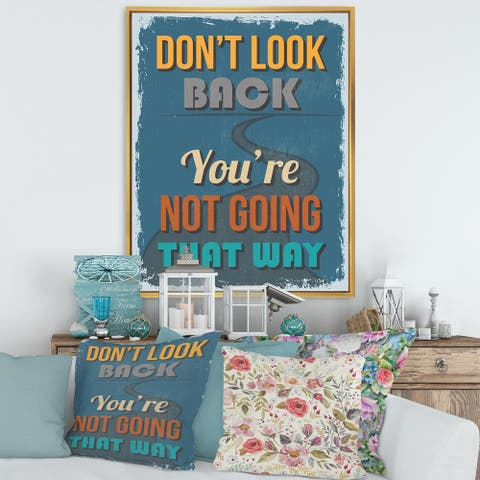 Designart 'Don't Look Back You're Not Going That Way' Traditional Framed Canvas Wall Art Print