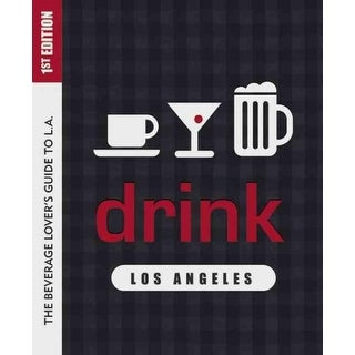Drink Los Angeles - Colleen Dunn Bates