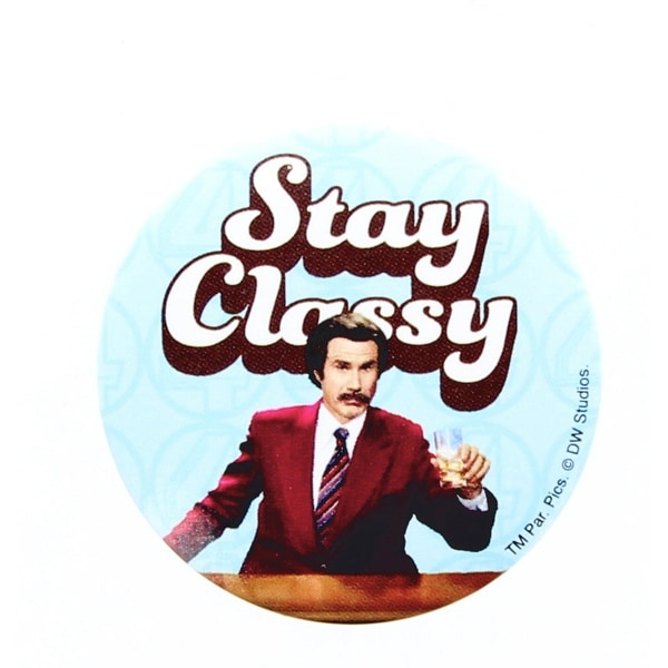 """Anchorman The Legend of Ron Burgundy """"Stay Classy"""" Button"""