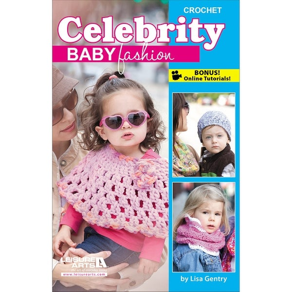 Leisure Arts-Crochet Celebrity Baby Fashions