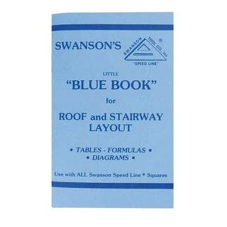 Swanson P0110 Little Blue Book of Instructions for Roof and Stairway Layout|https://ak1.ostkcdn.com/images/products/is/images/direct/23fc28b3266a6be73482b09793c622ad2478bc28/Swanson-P0110-Little-Blue-Book-of-Instructions-for-Roof-and-Stairway-Layout.jpg?impolicy=medium