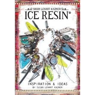 Ice Resin Mixed Media Technique Book-Inspiration & Ideas