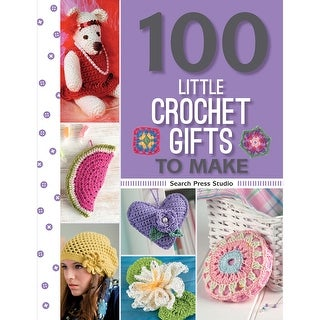 Search Press Books-100 Little Crochet Gift To Make