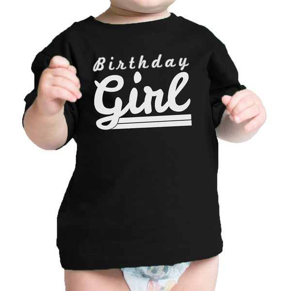 Birthday Girl T-Shirt Black Graphic Infant Tee Short Sleeve Cotton