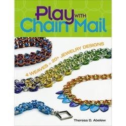 Play With Chain Mail - Kalmbach Publishing Books