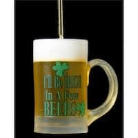 Kurt Adler  2.5 in. Luck of The Irish Ill Be Irish In a Few Beers