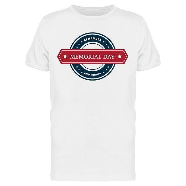 cfc436398b USA Patriotic Remember And Honor Memorial Day Men's T-shirt