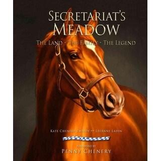 Secretariat's Meadow - Wayne Dementi, Kate Chenery Tweedy, et al.