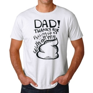 Tee Bangers Dad Thanks For Putting Up Men's White T-shirt
