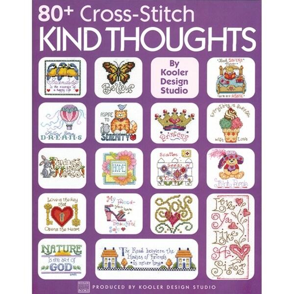 Leisure Arts-80+ Cross Stitch Kind Thoughts
