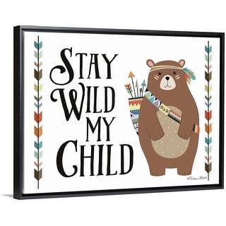 """Stay Wild My Child"" Black Float Frame Canvas Art"
