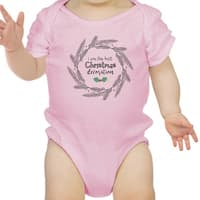 I'm The Best Christmas Decoration Cute Baby Bodysuit First Christmas - Pink