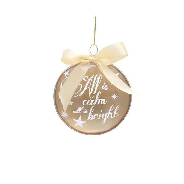 "4"" Decorative Gold All is Calm, All is Bright Glass Disc Christmas Ornament"