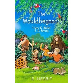 Wouldbegoods - Edith Nesbit