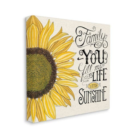 Stupell Industries You Fill My Life with Sunshine Quote Sunflower Family Phrase Canvas Wall Art - Yellow