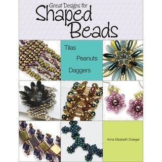 Kalmbach Publishing Books-Great Designs For Shaped Beads