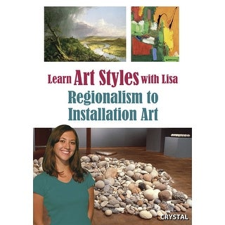 Crystal Productions Learn Art Styles with Lisa DVD, Regionalism to Installation Art