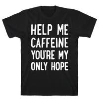 LookHUMAN Help Me Caffeine You're My Only Hope Black Men's Cotton Tee