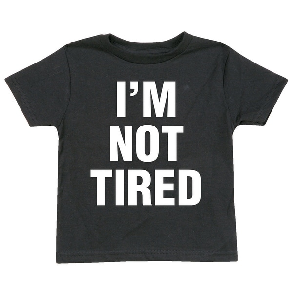 Shop What On Earth Child's I'm Not Tired T-Shirt