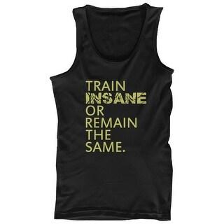 Train Insane or Remain the Same Mens Workout Tanktop Sleeveless Gym Tank