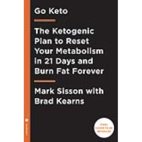 Keto Reset Diet - Mark Sisson, Brad Kearns