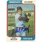 Phil Roof Minnesota Twins 1974 Topps Autographed Card  This item comes with a certificate of authen