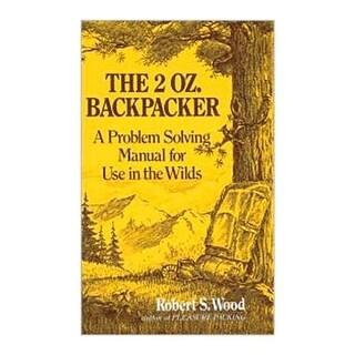 Random House 104201 The 2 Oz. Backpacker by Robert Wood
