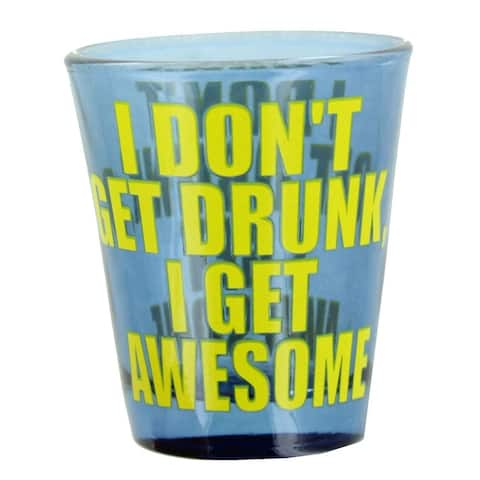 I Get Awesome Shot Glass - Multi