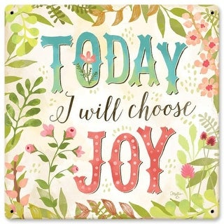 Penny Lane Today I Will Choose Joy Satin Metal Sign - 12 x 12 in.